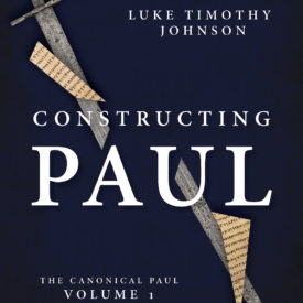 Constructing Paul (The Canonical Paul, vol. 1)